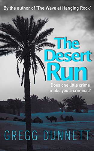 the-desert-run-a-tense-and-gripping-crime-thriller-about-the-irresistible-call-of-adventure