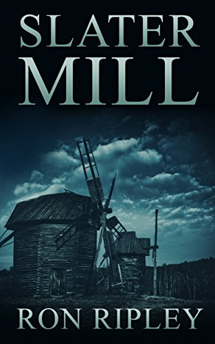 (Slater Mill: Supernatural Horror with Scary Ghosts & Haunted Houses (Berkley Street Series Book)