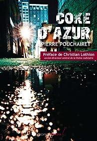 Coke d'Azur par Pierre Pouchairet