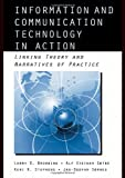 Information and Communication Technologies in Action, Larry D. Browning and Alf Steinar Saetre, 0415965470