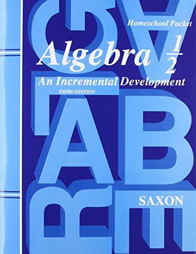 Algebra 1/2: An Incremental Development (Third Edition) (Homeschool Packet) - Tests and Answers -  John Saxon, 3rd Edition, Paperback