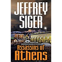 Assassins of Athens (Chief Inspector Andreas Kaldis Series Book 2)
