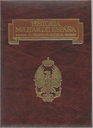 HISTORIA MILITAR DE ESPAÑA 10 VOLS. - OBRA COMPLETA -: Amazon.es ...