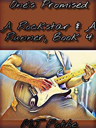 One's-Promised-A-Rockstar-&-A-Runner-Book-4-MJ-Fothe