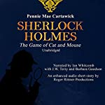 Sherlock Holmes: The Game of Cat and Mouse: A Short Mystery | Pennie Mae Cartawick