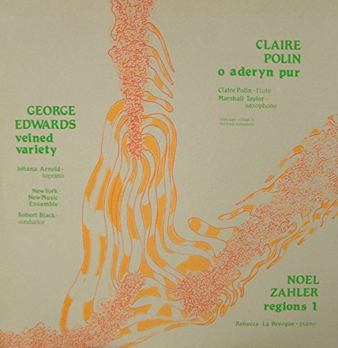 george-edwards-claire-polin-noel-zahler-veined-variety-o-aderyn-pur-regions-1-lp