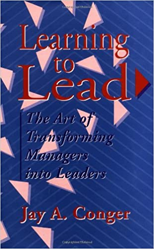 Learning to lead the art of transforming managers into leaders learning to lead the art of transforming managers into leaders jossey bass business management series jay a conger edward e lawler iii fandeluxe Images