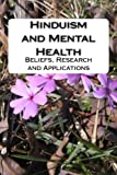 img - for Hinduism and Mental Health: Beliefs, Research and Applications book / textbook / text book