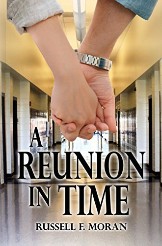 Book: A Reunion in Time by Russell F. Moran