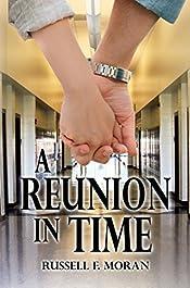 A Reunion in Time: A Rick Bellamy Book