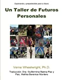 img - for Un Taller de Futuros Personales (Spanish Edition) book / textbook / text book