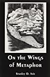 On the Wings of Metaphor 9781880192450