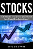Stock Market: This Book Includes: Penny Fundamentals, Options Fundamentals, Forex Fundamentals, Binary Fundamentals. (Day Trading,stocks,day trading, penny stocks)