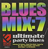 Blues Mix Vol.7: Ultimate Party
