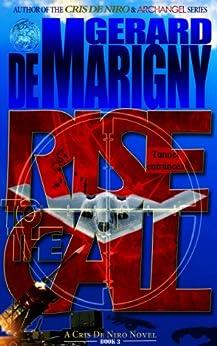 Rise to the Call (Cris De Niro, Book 3) by [de Marigny, Gerard]