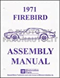 1971 PONTIAC FIREBIRD, TRANS AM, ESPRIT, FORMULA FACTORY ASSEMBLY INSTRUCTION MANUAL 71