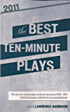 The Best 10-Minute Plays 2011
