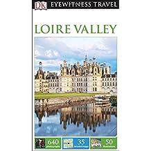 DK Eyewitness Travel Guide: Loire Valley