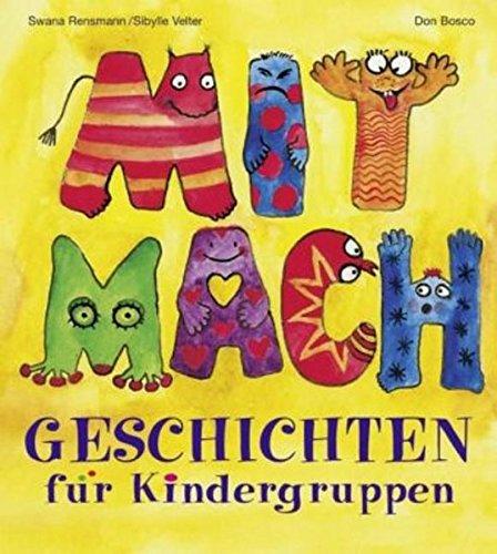 Mitmachgeschichten für Kindergruppen