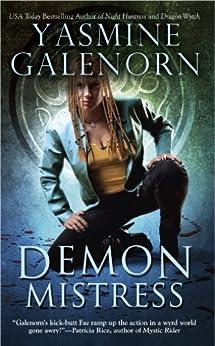 Demon Mistress: An Otherworld Novel (Otherworld Series Book 6) by [Galenorn, Yasmine]