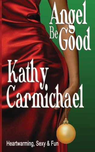 book cover of Angel Be Good