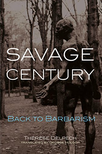 Savage Century: Back to Barbarism (Carnegie Endowment for International Peace)