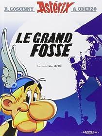 Astérix, tome 25 : Le Grand Fossé par Uderzo