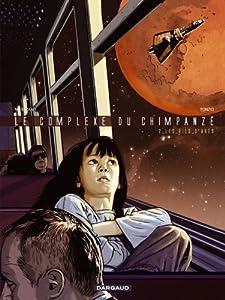 """Afficher """"Le complexe du chimpanzé n° 2<br /> Les fils d'Arès"""""""
