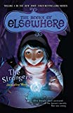 The Strangers: The Books of Elsewhere: Volume 4