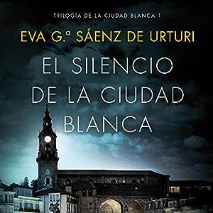 El silencio de la ciudad blanca Audiobook