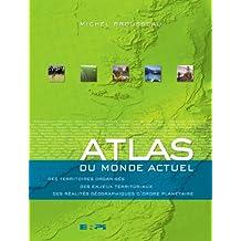 Atlas du monde actuel premier cycle sec.