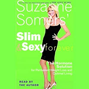 Slim and Sexy Forever Hörbuch