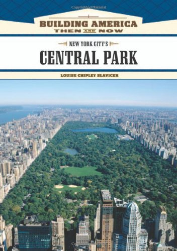 Download New York City's Central Park (Building America: Then and Now) pdf