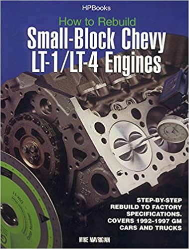 How to Rebuild Small-Block Chevy Lt1/Lt4 Engines Hp1393: Mike