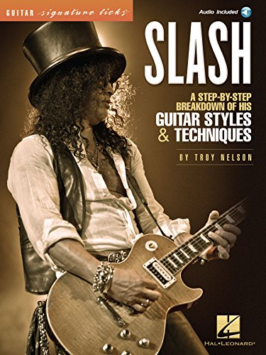 Signature Licks Video - Slash - Signature Licks: A Step-by-Step Breakdown of His Guitar Styles & Techniques (Guitar Signature Licks)