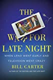 The War for Late Night, Bill Carter, 067002208X