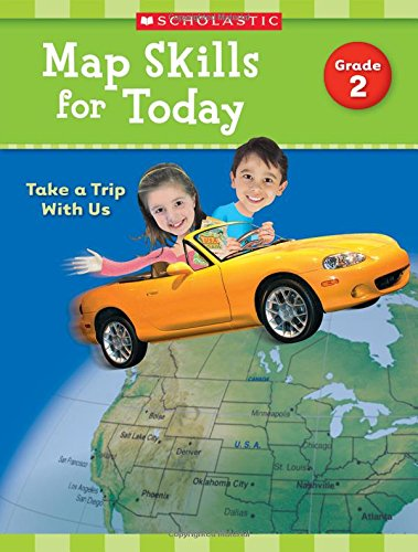 Map Skills for Today: Grade 2: Take a Trip with (Map Skills Book)