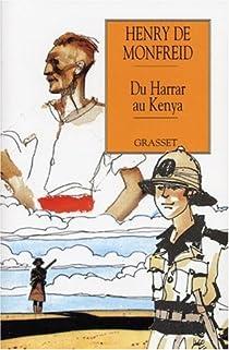 Du Harrar au Kenya par Monfreid