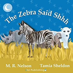 The Zebra Said Shhh Audiobook