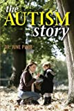 img - for The Autism Story by June Pimm (2014-04-24) book / textbook / text book