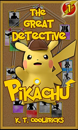 The Great Detective Pikachu: Episode 1 - A Mothers Lament, A Pokmons Torments (A Pokemon Story)