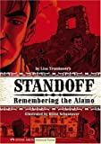 Standoff: Remembering the Alamo (Historical Fiction)