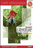 Password Literature 1re Tle série L (éd. 2012) - Guide pédagogique