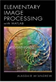 An Introduction to Digital Image Processing With Matlab