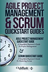 Agile Project Management & Scrum QuickStart Guides Paperback