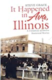 img - for It Happened in Ava, Illinois book / textbook / text book