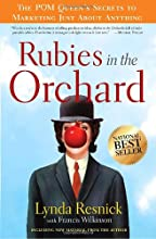 Rubies in the Orchard: The POM Queen's Secrets to Marketing Just About Anything