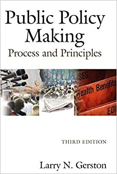 Public Policy Making: Process and Principles by Larry N. Gerston (2010-07-17)