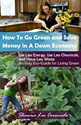 How To Go Green and Save Money In A Down Economy