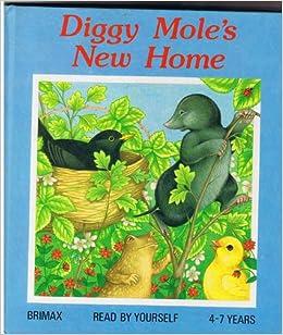 Diggy Moles New Home: Sue Camm: 9780861124107: Amazon.com
